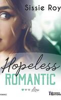 Hopeless Romantic, Tome 1 : Lies