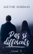Pas si différents - tome 2