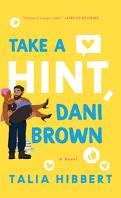 The Brown Sisters, Tome 2 : Take a Hint, Dani Brown