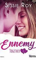 Together, Tome 1 : Ennemy