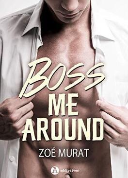 Couverture du livre : Boss Me Around