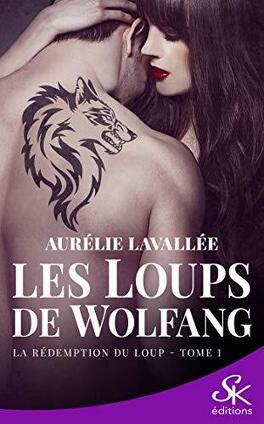 Couverture du livre : Les Loups de Wolfang, Tome 1 : La Rédemption du loup