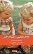 Adorables jumeaux : Deux petits miracles - Deux anges et un papa - Père malgré lui