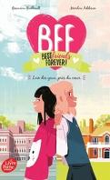 BFF, Tome 1: Loin des yeux... près du coeur!