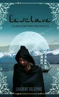 La Malédiction des joyaux, Tome 2 : L'Esclave