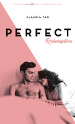 Perfect, Tome 3 : Perfect Redemption