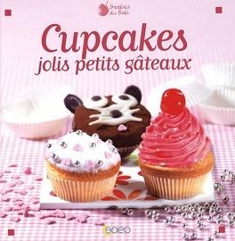 Couverture du livre : Cupcakes jolis petits gâteaux