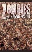 Zombies, Tome 1 : La Divine Comédie