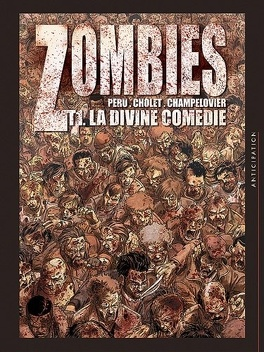 Couverture du livre : Zombies, Tome 1 : La Divine Comédie