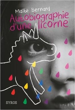 Couverture du livre : Autobiographie d'une licorne