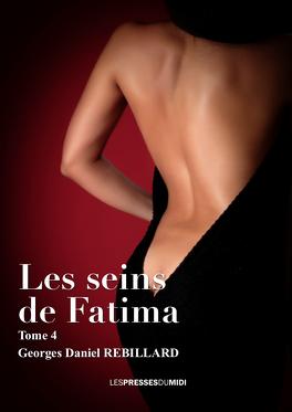 Couverture du livre : Les Seins de Fatima, Tome 4