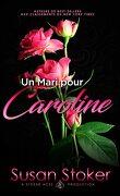 Forces très spéciales, Tome 4 : Un mari pour Caroline