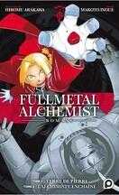 Fullmetal Alchemist Romans, Tomes 1 et 2