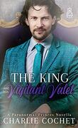 Paranormal Princes, Tome 3 : The King and his Vigilant Valet