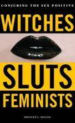 Sorcières, salopes et féministes