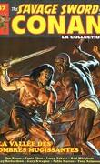 The savage sword of Conan, Tome 37 : La Vallée des ombres mugissantes!