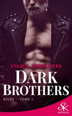 Couverture de Dark brothers tome 1 : Riley