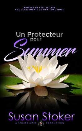 Couverture du livre : Forces très spéciales, Tome 5 : Un protecteur pour Summer