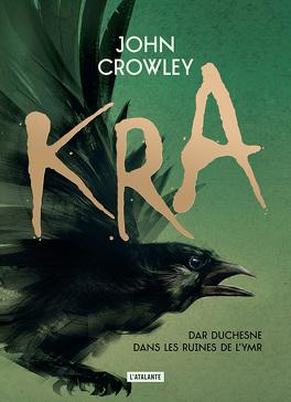 Couvertures, images et illustrations de Kra de John Crowley
