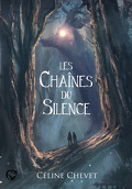 Les Chaînes du silence