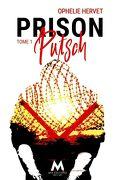 Prison, Tome 1 : Putsch