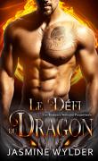 Le Bataillon du Feu des Dragons, Tome 5 : Le Défi du Dragon