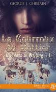 Les Loups de Walburg, Tome 1 : Le Courroux du bottier