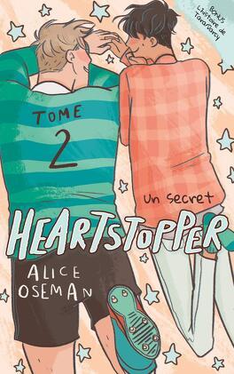 Couverture du livre : Heartstopper, Tome 2 : Un secret