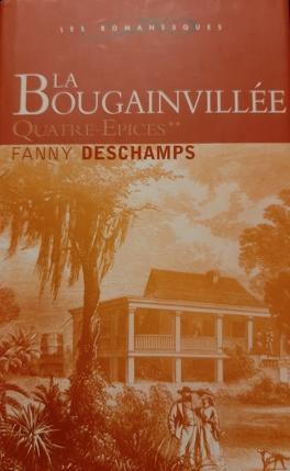 La Bougainvillee Tome 2 Quatre Epices Livre De Fanny Deschamps