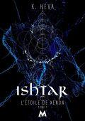 L'étoile de Xénon, Tome 1 : Ishtar