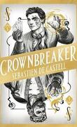 L'anti-magicien, Tome 6 : Crownbreaker