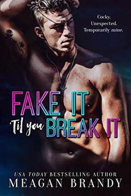 Couverture du livre : Fake It 'Til You Break It