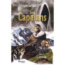 Couverture du livre : Les Capélans, tome 2 :  L'Éxode