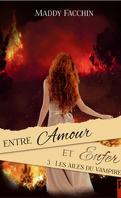 Entre amour et enfer, Tome 3 : Les Ailes du vampire
