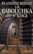 La Babouchka du 6e étage