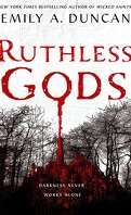 Something Dark and Holy, Tome 2 : Ruthless Gods