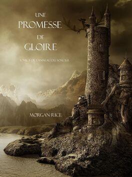 Couverture du livre : L'Anneau du Sorcier, Tome 5 : Une promesse de gloire