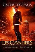 Les Gardiens des Âmes, Tome 8: Les Cavaliers