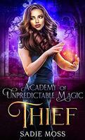 Academy of Unpredictable Magic, Tome 3 : Thief
