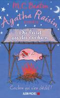Agatha Raisin enquête, Tome 22 : Du lard ou du cochon