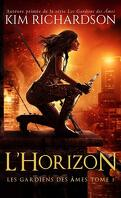 Les Gardiens des Âmes, Tome 3 : L'Horizon