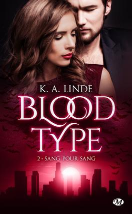 Couverture du livre : Blood Type, Tome 2 : Sang pour sang