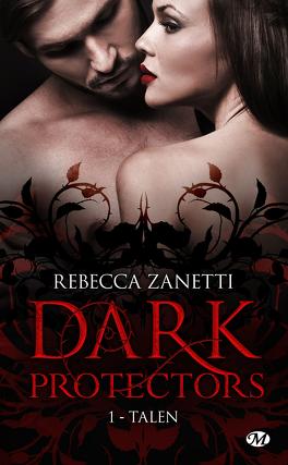 Couverture du livre : Dark Protectors, Tome 1 : Talen