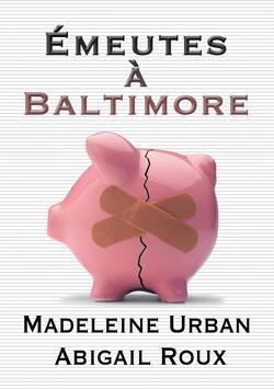 Couverture de La Série Ty et Zane, Tome 4 : Émeutes à Baltimore