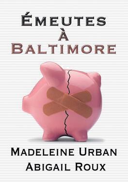 Couverture du livre : La Série Ty et Zane, Tome 4 : Émeutes à Baltimore