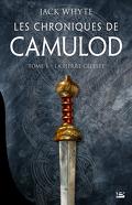 Les Chroniques de Camulod, Tome 1 : La Pierre céleste