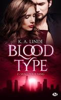Blood Type, Tome 2 : Sang pour sang