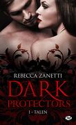Dark Protectors, Tome 1 : Talen