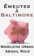 La Série Ty et Zane, Tome 4 : Émeutes à Baltimore