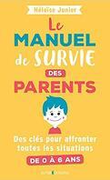 Le manuel de survie des parents
